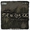 "Jay Ill$on - ""The Way Back"" (Feat. Young Righteous)(Prod. by mjNichols)"