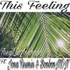 This Feeling [Original]- TheyLuvJohnny ft. Jona Rewein, BoobooMON