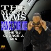Dance For Me - (DJ George J.'s Gave Me Life Radio Version) The Mark Williams