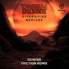 Tantrum Desire - Genesis (Friction Remix)