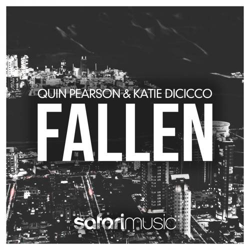 OUT NOW!! | Quin Pearson & Katie DiCicco - Fallen (Extended Mix) | Safari Music