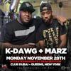 DJ K-DAWG LIVE @ CLUB DUBAI - TOASTED MONDAYZ - FEAT. DJ MARZ - DIRTY