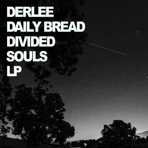 Derlee & Daily Bread - Divided Souls LP