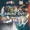 Skrillex & JAUZ - SQUAD OUT! (ft. Fat Man Scoop) (Audiation Bootleg)