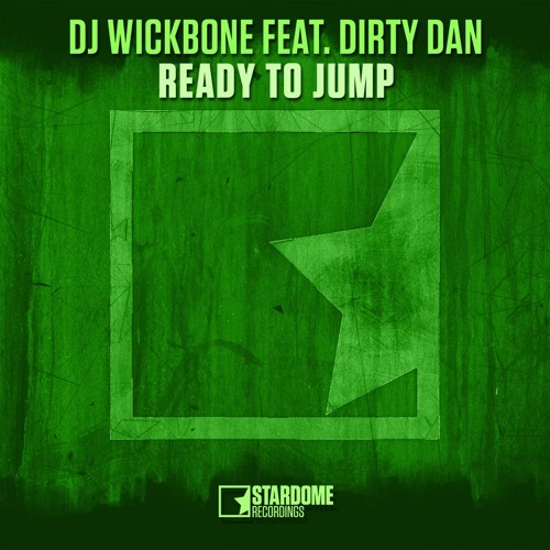 DJ Wickbone Feat. Dirty Dan - Ready To Jump (Radio Mix)