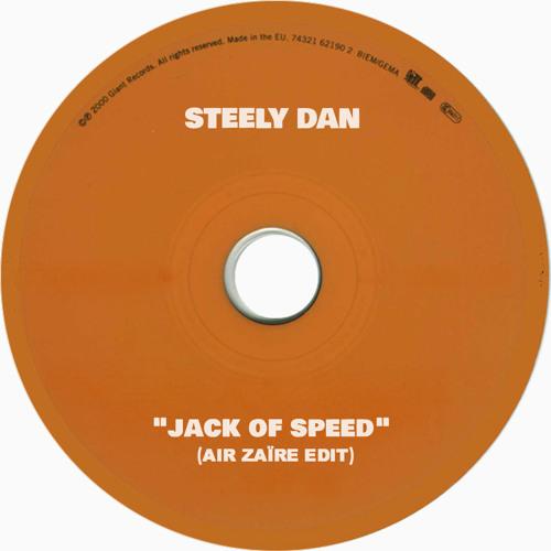 Steely Dan - Jack of Speed (Air Zaïre Edit)