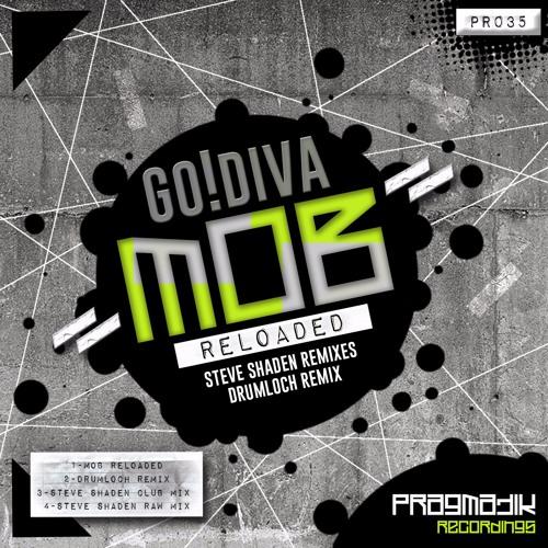 [PR035] GODIVA - Mob (Drumloch Remix)