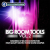 Big Room Tools Vol 2 - Preview