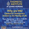 "Fr. James Brent, OP ""Why Are We? Classical & Contemporary Answers to the Meaning of Life"" (12/1—JHU)"