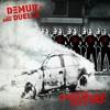 DEMUR X Duelle - Streets On Fire