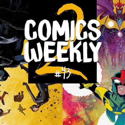Comics Weekly 2 #43: powroty, samobójstwa, arabscy fundamentaliści i choroby psychiczne