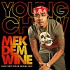 YOUNG CHOW MEK DEM WINE 2016/2017 SOCA MIX