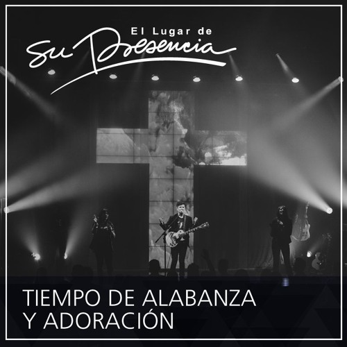 Tiempo de alabanza y adoración -  7 de diciembre de 2016