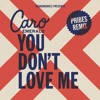 Caro Emerald - You Dont Love Me (Phibes Official Remix) FREE DOWNLOAD