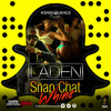 Download Laden - Snap Chat Whine Mp3