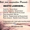Beetein Lamhein By S.K - Dedicate this to your loved ones