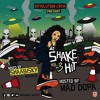 Shake Hit Mixtape Vol.3 Mixed by ShaabiskySelecta hosted by Mad Dopa