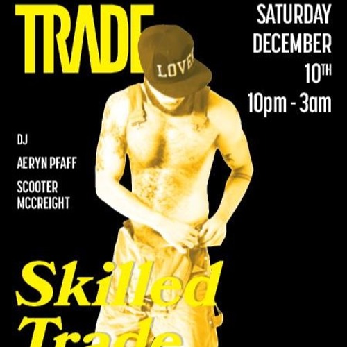 Live at Skilled TRADE - Late