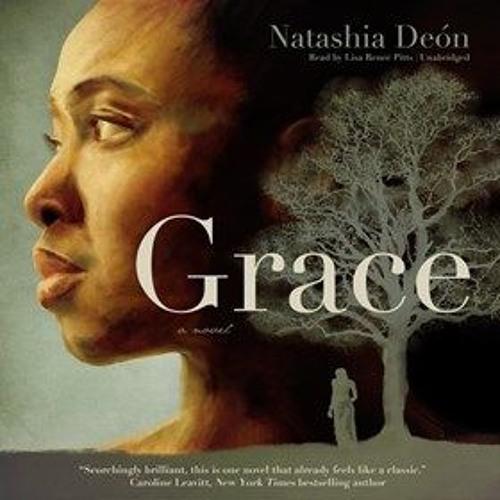 GRACE by Natashia Deon, read by Lisa Renee Pitts