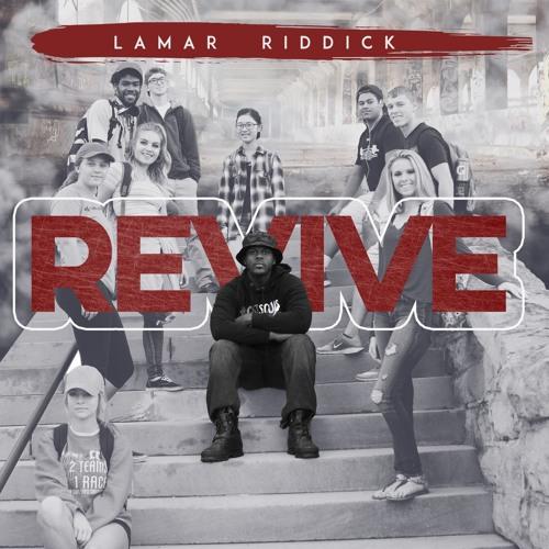 Lamar Riddick - Revive