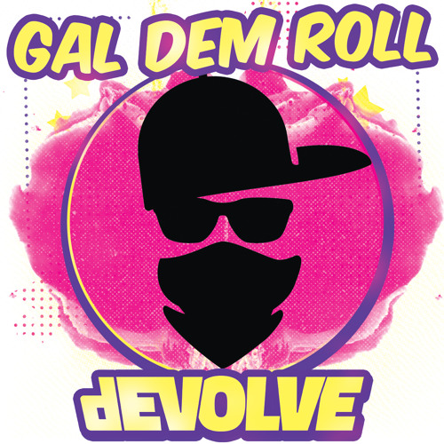 Gal Dem Roll (Free Download)