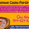 How To Remove Casino Popup Manually