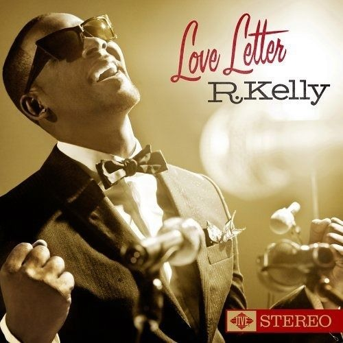 Pop Culture History Audio Episode 15- R. Kelly Love Letter Album
