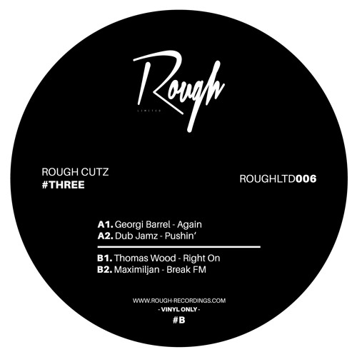 ROUGHLTD006   Rough Cutz #Three (Vinyl Only)