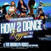CITY VIBEZ -- BROOKLYN ROCKS- HOW 2 DANCE REGGAE 12-01-16 - JOEL.T  PT1