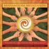 MAHAMUDRA-MEDITATION von PRESENCE, entwickelt von OSHO. Erfahrung der höchsten Wirklichkeit (Auszug)