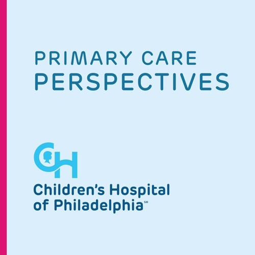 Primary Care Perspectives: Episode 4 - Food Insecurity
