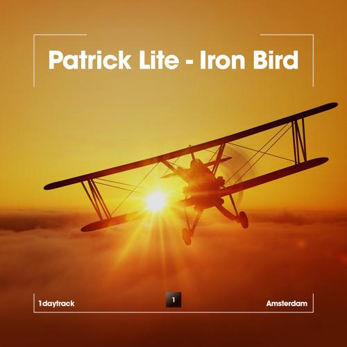 Patrick Lite - Iron Bird (Original Mix)