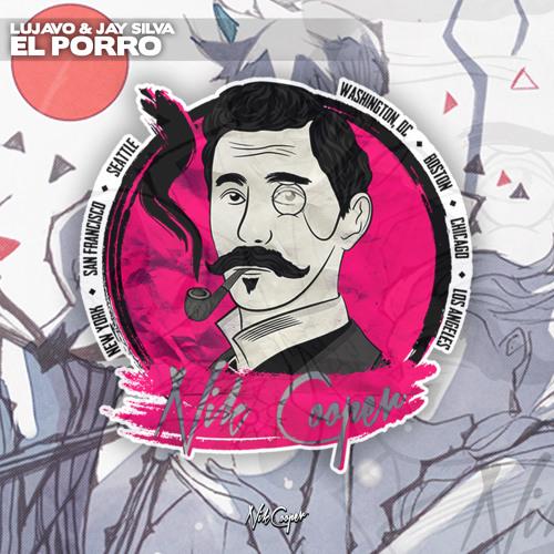 Jay Silva & LUJAVO - El Porro (Original Mix)