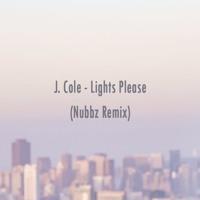 J. Cole - Lights Please (Nubbz Remix)
