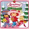 Strawberry Shortcake - Straw-buh-buh-buh-buh-berry Shortcake