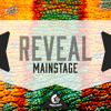 Reveal Mainstage [5 GB Of Construction Kits, Preset & More!] OUT NOW On Beatport!