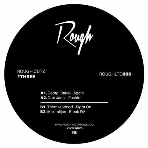 Maximiljan - Break FM [Rough Recordings]