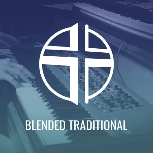 Blended Traditional