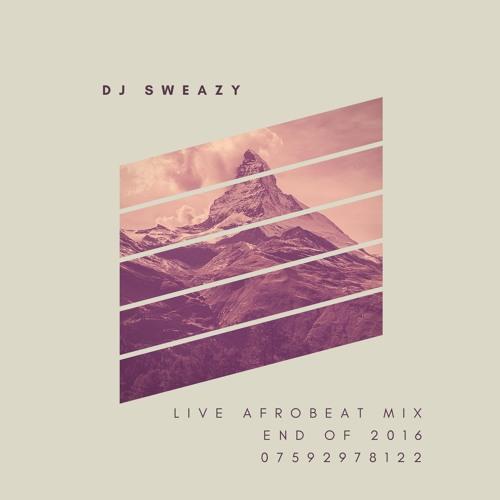 Sweazy Sweaz -Live Afrobeat Mix Vol 2