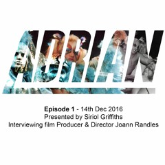 Official ADRIAN Movie Podcast Episode 1