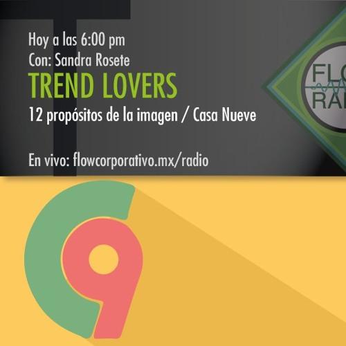 Trend Lovers 060 - 12 Propósitos de la imagen / Casa Nueve Puebla