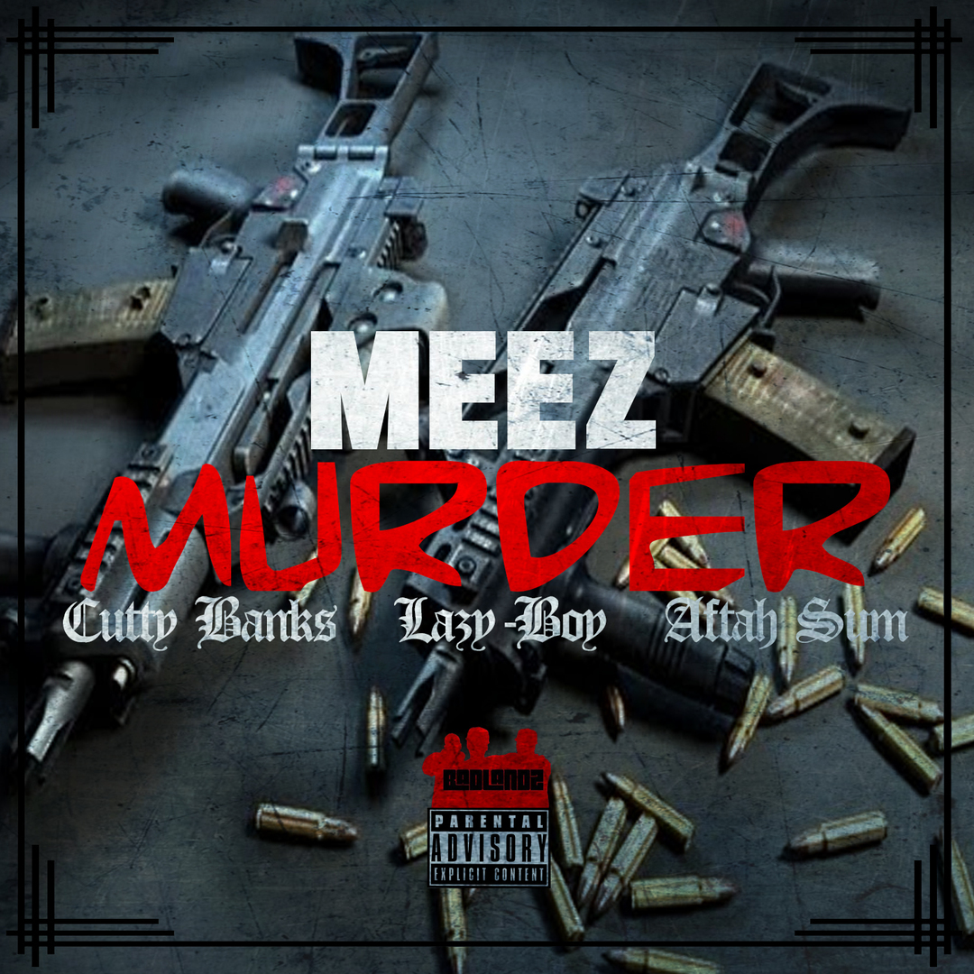 Meez ft. Cutty Banks, Lazy-Boy & Aftah Sum - Murder (Prod. SkinnyOnTheBeat) [Thizzler.com]