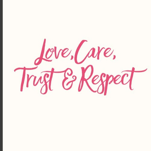 Love, Care, Trust & Respect | Sample Chapters