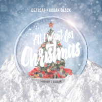 Dej Loaf - All I Want For Christmas (Ft. Kodak Black)