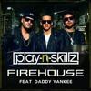 daddy yankee - Firehouse