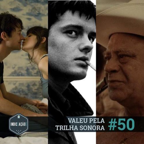 Indic(ação) #50: Valeu pela trilha sonora
