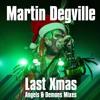 Last Xmas (Mark Hagan Angels Mix)