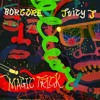 Borgore Feat. Juicy J - Magic Trick (Jeshua Flip) mp3