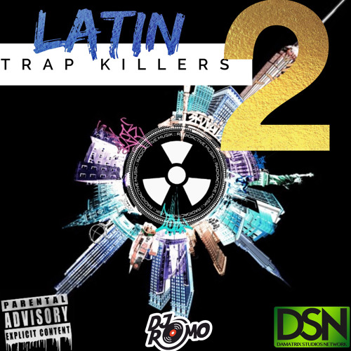 Trap Urbano Latin Killers 2 (Radioactivemusik)