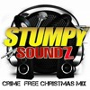 UNRULY STUMPY SOUND CRIME FREE CHRISTMAS REGGAE MIX